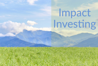 251: Impact Investing and Intentionality