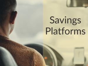 "Man in sweater driving a car. Text says ""Savings Platforms"""